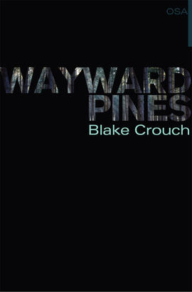 wayward-pines-osa-i