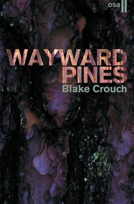 wayward-pines-osa-ii