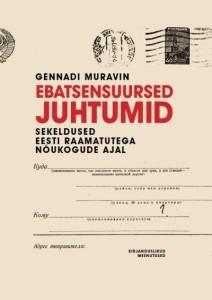 ebatsensuursed-juhtumid-sekeldused-eesti-raamatutega-nõukogude-ajal