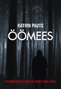 "Katrin Pauts ""Öömees"""