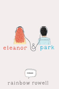 "Rainbow Rowell ""Eleanor & Park"""