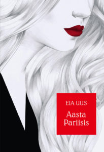 """Eia Uus """"Aasta Pariisis"""""""