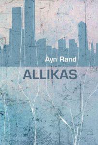 "Ayn Rand ""Allikas"""