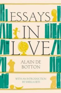 "Alain de Botton ""Essays in Love"""