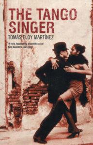 """Tomás Eloy Martínez """"The Tango Singer"""""""