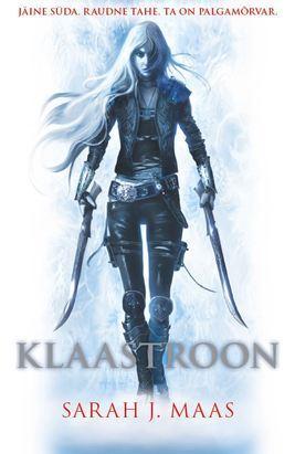 """KLAASTROON"" SARAH J. MAAS"