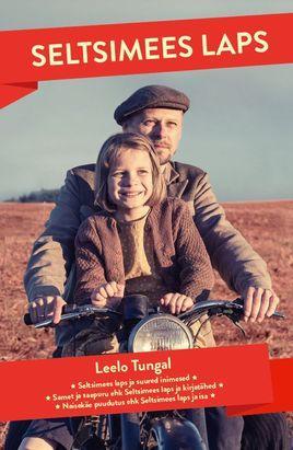 """Leelo Tungal """"Seltsimees laps"""""""