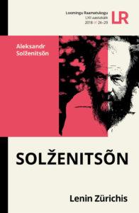 "Aleksandr Solženitsõn ""Lenin Zürichis"""