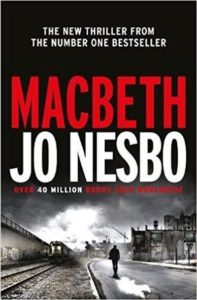 "Jo Nesbo ""Macbeth"""