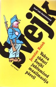 """Jaroslav Hašek """"Vahva sõduri Svejki juhtumised maailmasõja päevil"""""""