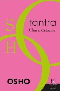 """Osho """"Tantra: Ülim mõistmine"""""""