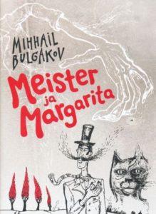 """Mihhail Bulgakov """"Meister ja Margarita"""""""