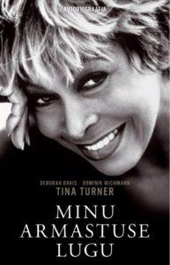 """Tina Turner """"Minu armastuse lugu"""""""