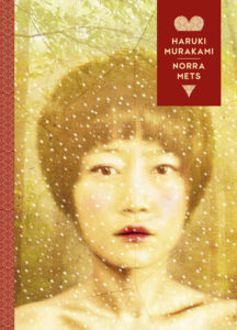 "Haruki Murakami ""Norra mets"""