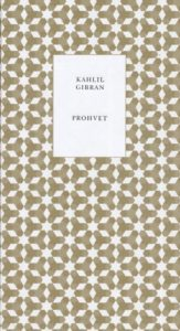 "Kahlil Gibran ""Prohvet"""