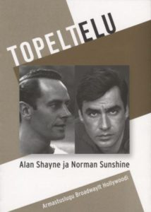 "Alan Shayne, Norman Sunshine ""Topeltelu"""