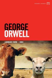 """George Orwell """"Loomade Farm"""" / """"1984"""""""