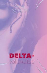 "Emelie Schepp ""Delta-väljakutse"""