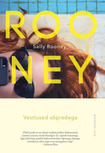 """Sally Rooney """"Vestlused sõpradega"""""""