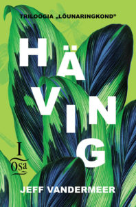 "Jeff Vandermeer ""Häving"""