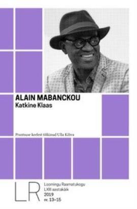 "Alain Mabanckou ""Katkine klaas"""