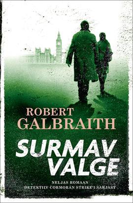 """Robert Galbraith """"Surmav valge"""""""