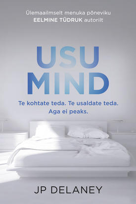 "J. P. Delaney ""Usu mind"""