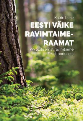 "Katrin Luke ""Eesti väike ravimtaimeraamat"""