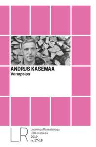 "Andrus Kasemaa ""Vanapoiss"""