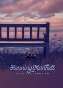 """Henning Mankell """"Itaalia kingad"""""""