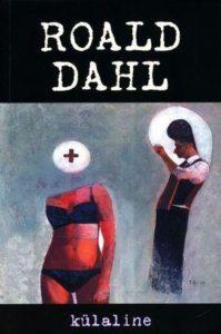 """Roald Dahl """"Külaline"""""""