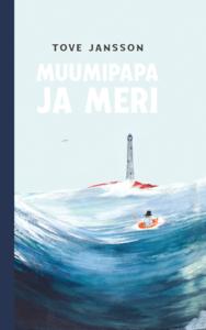 """Tove Jansson """"Muumipapa ja meri"""""""