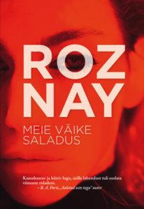 """Naz Roy """"Meie väike saladus"""""""