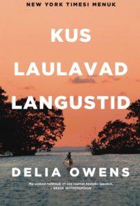 """Delia Owens""""Kus laulavad langustid"""""""