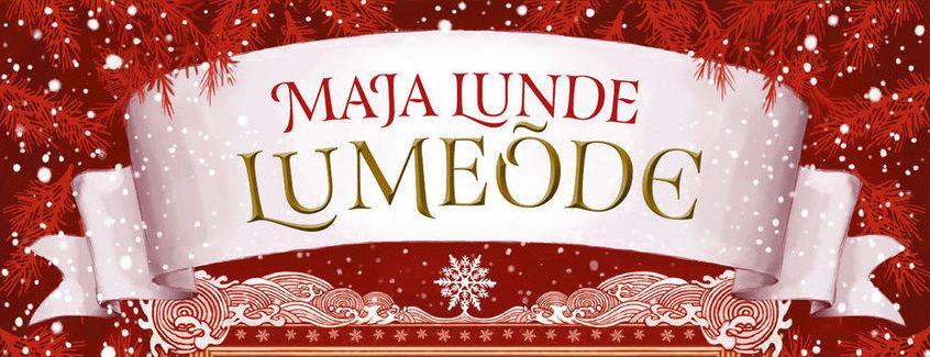 "Maja Lunde ""Lumeõde"""
