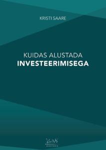 """Kristi Saare """"Kuidas alustada investeerimisega"""""""
