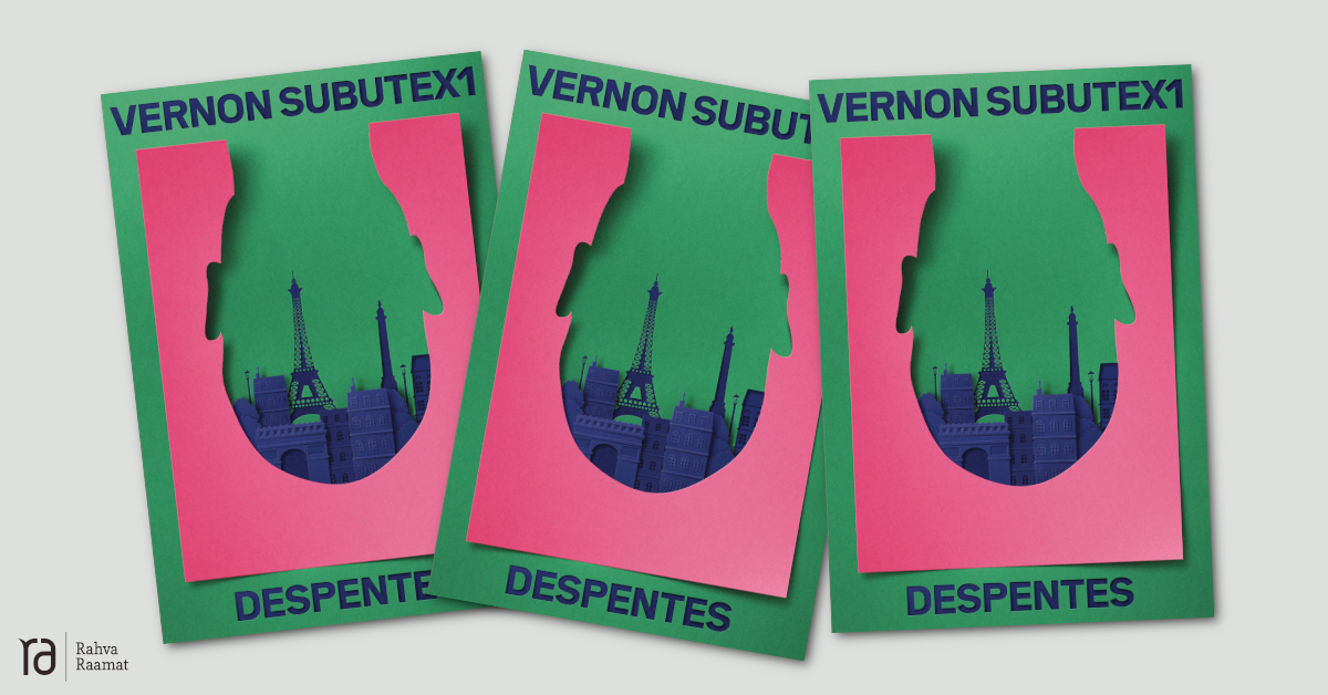 "Virginie Despentes ""Vernon Subutex"""