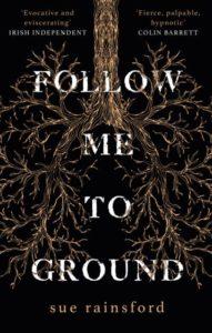 """Sue Rainsford """"Follow me to ground"""""""