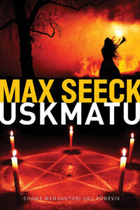 """Max Seeck """"Uskmatu"""""""