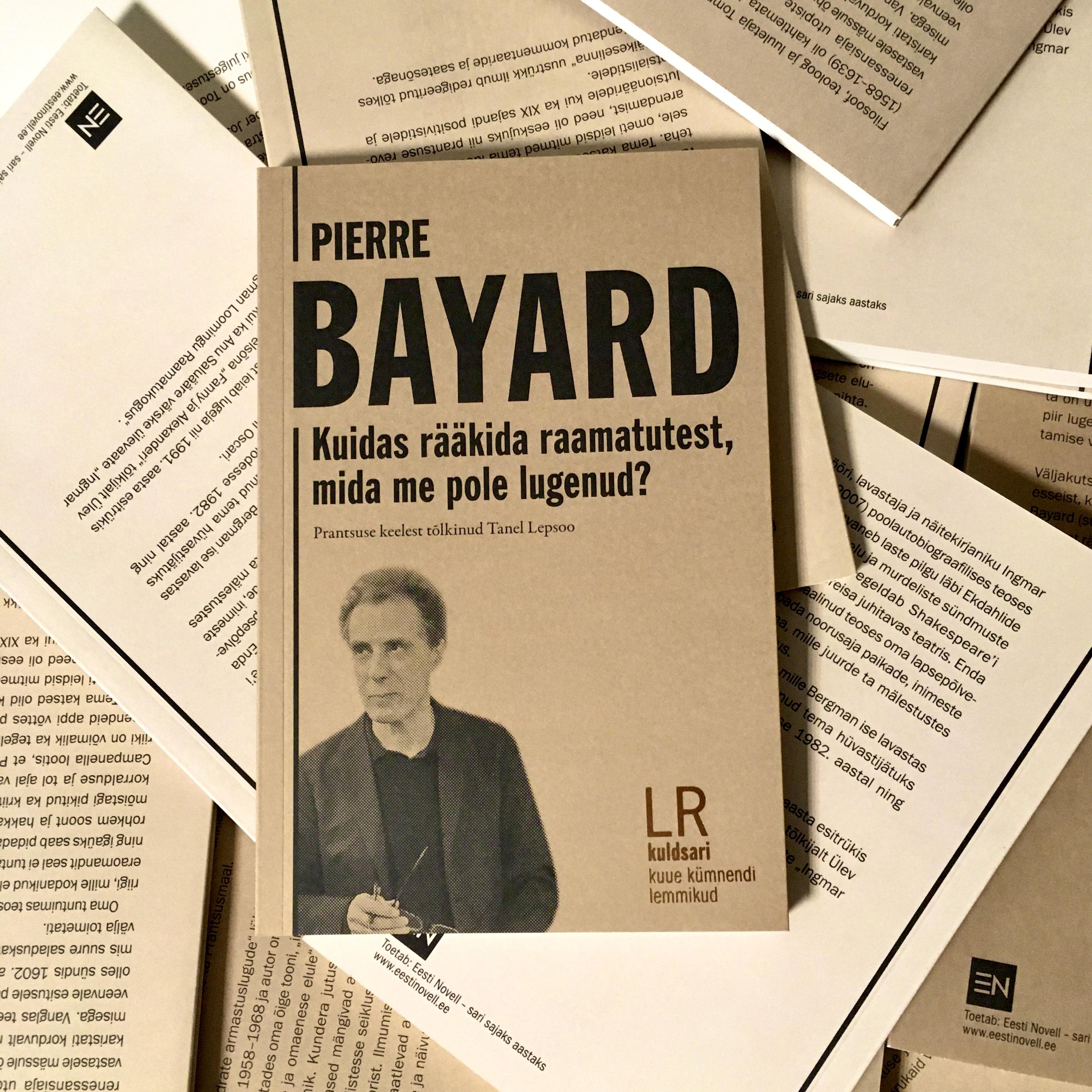 """Pierre Bayard """"Kuidas rääkida raamatutest, mida me pole lugenud?"""""""