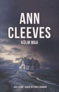 """Ann Cleeves """"Külm maa"""""""