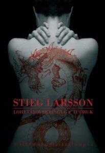 """Stieg Larsson """"Lohetätoveeringuga tüdruk"""""""