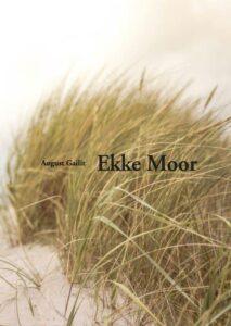 """August Gailit """"Ekke Moor"""""""