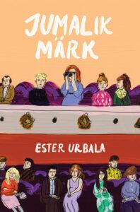 """Ester Urbala """"Jumalik märk"""""""