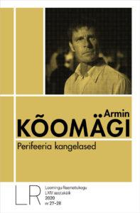"""Armin Kõomägi """"Perifeeria kangelased"""""""