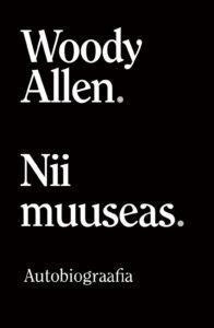 "Woody Allen ""Nii muuseas"""