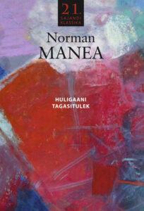 """Norman Manea """"Huligaani tagasitulek"""""""