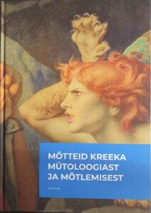 mõtteid-kreeka-mütoloogiast-ja-mõtlemisest