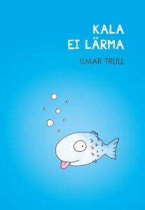 kala-ei-lärma