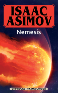 """Isaac Asimov """"Nemesis"""""""